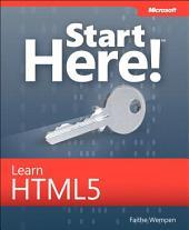 Start Here! Learn HTML5