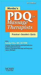 Mosby's PDQ for Massage Therapists - E-Book: Edition 2