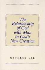 The Relationship of God with Man in God's New Creation