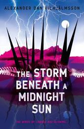 The Storm Beneath a Midnight Sun