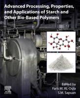 Advanced Processing  Properties  and Applications of Starch and Other Bio based Polymers PDF
