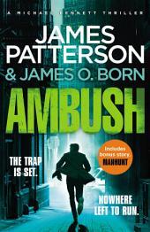 Ambush: (Michael Bennett)