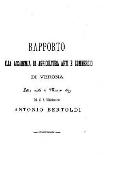 Atti e memorie della Accademia di agricoltura  scienze e lettere di Verona PDF