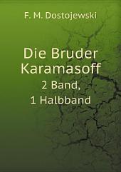 Die Bruder Karamasoff: Band 3
