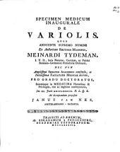 Specimen medicum inaugurale de variolis: Volume 1