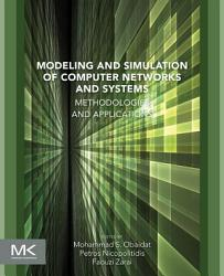 Modeling and Simulation of Computer Networks and Systems PDF