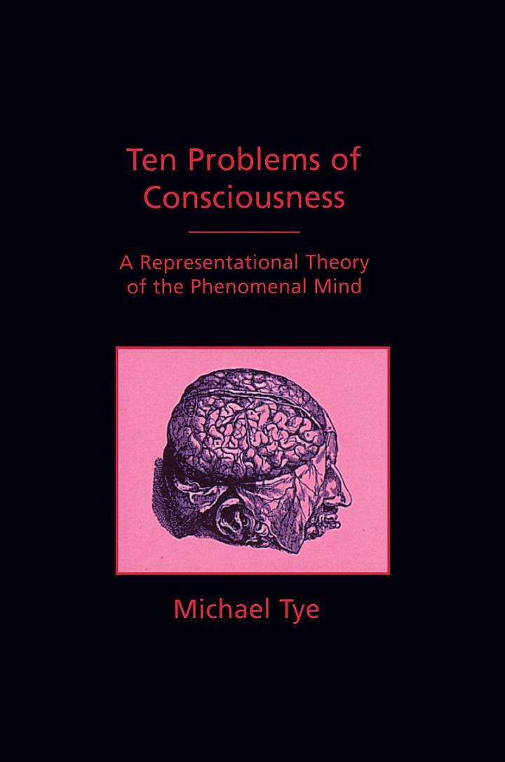 Ten Problems of Consciousness