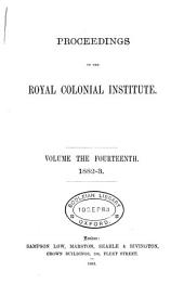 Proceedings of the Royal Colonial Institute: Volume 14