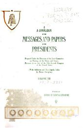 A Compilation of the Messages and Papers of the Presidents: Volume 12
