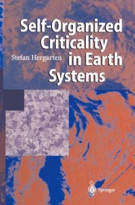 Self Organized Criticality in Earth Systems PDF