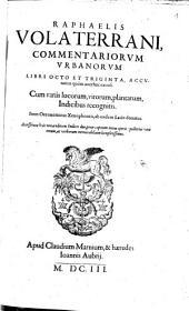 Commentariorum urbanorum octo et triginta libri