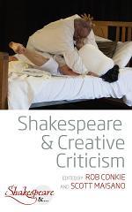 Shakespeare and Creative Criticism