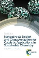 Nanoparticle Design and Characterization for Catalytic Applications in Sustainable Chemistry PDF