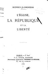 L'Église, la republic et la liberté