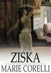 Ziska: The Problem of a Wicked Soul