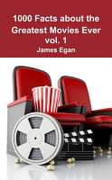 1000 Facts about the Greatest Movies Ever vol  1 PDF