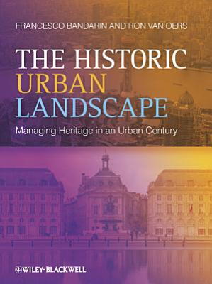 The Historic Urban Landscape