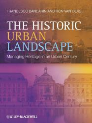 The Historic Urban Landscape Book PDF