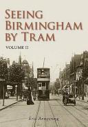 Seeing Birmingham by Tram