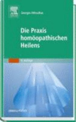 Die Praxis hom  opathischen Heilens PDF