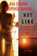 An FBI Psychological Suspense Bundle (His Other Wife and Not Like Us)