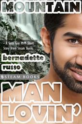 Mountain Man Lovin' - Gay M/M Interracial White/Asian Erotica from Steam Books