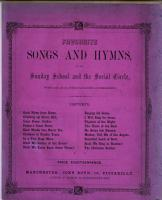 Favourite Songs and Hymns for the Sunday School and the social circle PDF