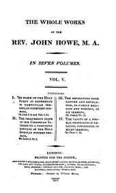 The Whole Works of the Rev. John Howe: Volume 5