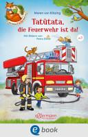 Der kleine Fuchs liest vor  Tat  tata  die Feuerwehr ist da  PDF