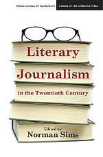 Literary Journalism in the Twentieth Century