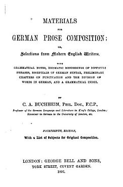 Materials for German Prose Composition  Or  Selecions from Modern English Writers PDF
