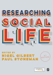 Researching Social Life: Edition 4