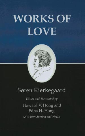 Kierkegaard s Writings  XVI  Volume 16