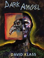 Dark Angel: A Novel