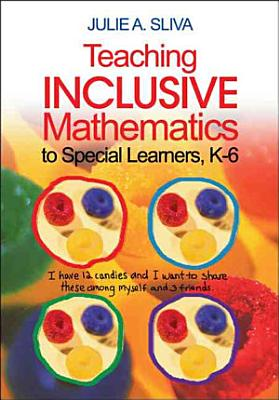 Teaching Inclusive Mathematics to Special Learners  K 6 PDF