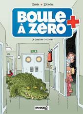 Boule à zéro - Tome 2 - Le Gang des crocodiles