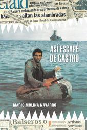 Así escapé de Castro