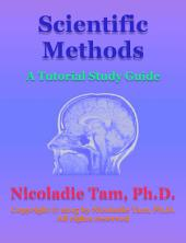 Scientific Methods: A Tutorial Study Guide