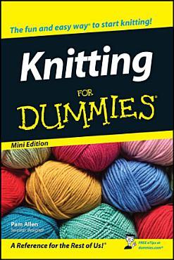 Knitting For Dummies    Mini Edition PDF