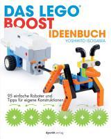 Das LEGO   Boost Ideenbuch PDF