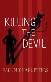 Killing the Devil