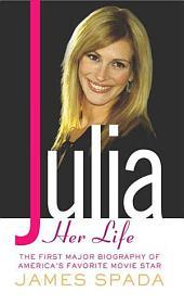 Julia: Her Life