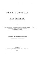 Physiological Researches     Collected and republished from the    Philosophical Transactions     PDF