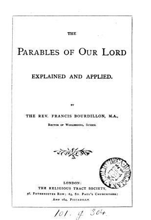 The parables of our Lord explained and applied PDF