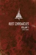 Rust Chronicles Volume 1 - Pocket Book Version