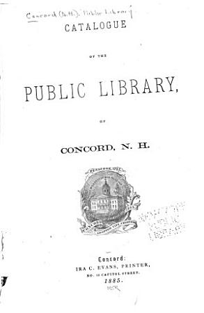 Catalogue of the Public Library  of Concord  N H  PDF