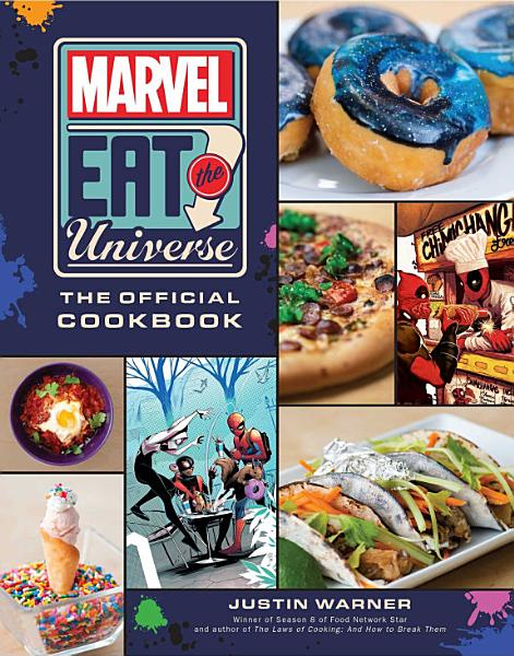 Download Marvel Eat the Universe  The Official Cookbook Book