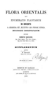 Flora orientalis: sive, Enumerato plantarum in oriente a Graecia et Aegypto ad Indiae fines hucusque observatarum
