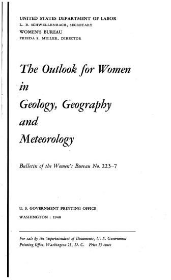 The Outlook for Women in Geology  Geography and Meteorology PDF