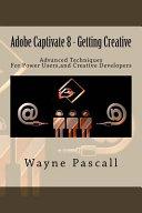 Adobe Captivate 8   Getting Creative